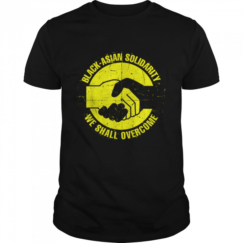 BlackAsian Solidarity We Shall Overcome Shirt
