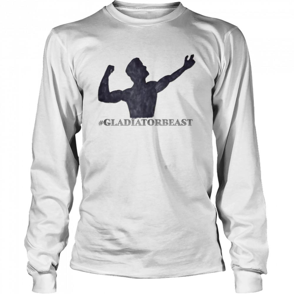 #GLADIATORBEAST shirt Long Sleeved T-shirt