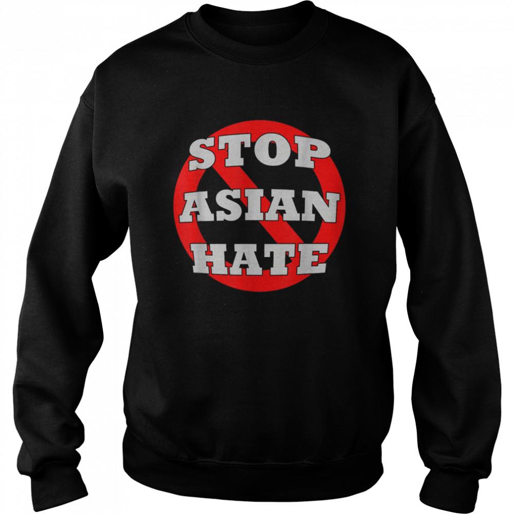 #StopAsianHate Stop Asian Hate AAPI Asian American shirt Unisex Sweatshirt