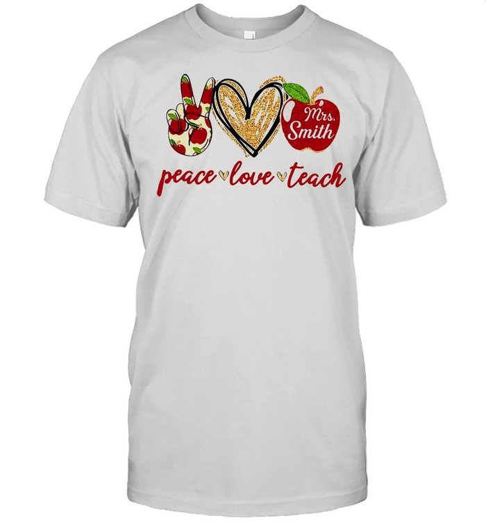 Mrs Smith Peace Love Teach T-shirt Classic Men's T-shirt