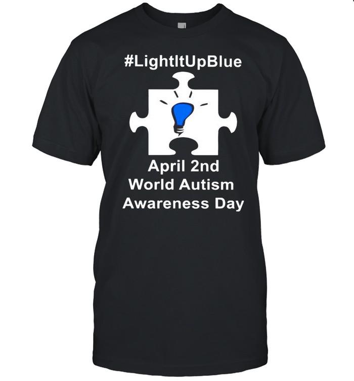 Light it up blue April 2nd world Autism Awareness day shirt Classic Men's T-shirt
