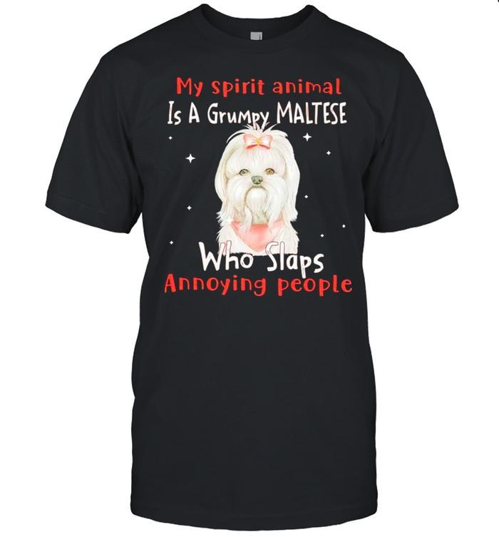 My spirit animal is a grumpy Maltese who slaps annoying people shirt Classic Men's T-shirt