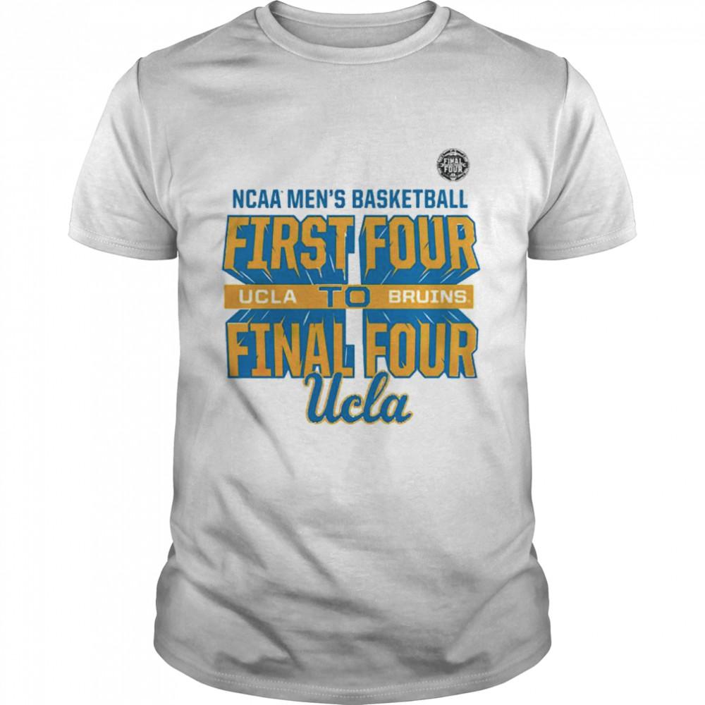 UCLA Bruins NCAA mens basketball first four to final four shirt Classic Men's T-shirt
