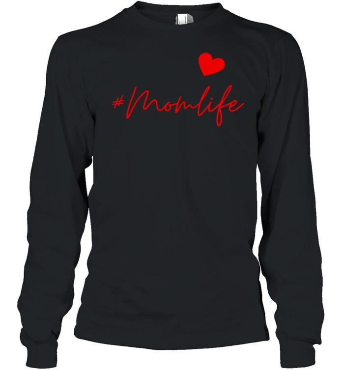 #Momlife shirt Long Sleeved T-shirt