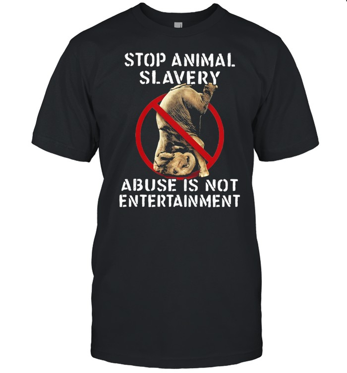 Stop Animal Slavery Abuse Is Not Entertainment Elephant  Classic Men's T-shirt