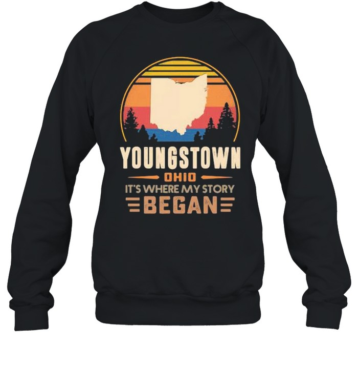 Youngstown Ohio It's Where My Story Began Vintage Unisex Sweatshirt