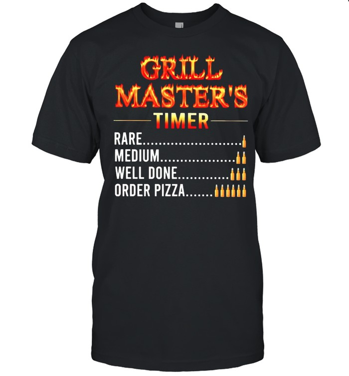 Grill masters timer rare medium well done order pizza shirt