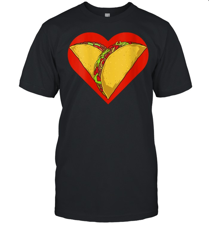 Valentine's Day Tacos Heart Tacos Valentines Mexican Food shirt Classic Men's T-shirt