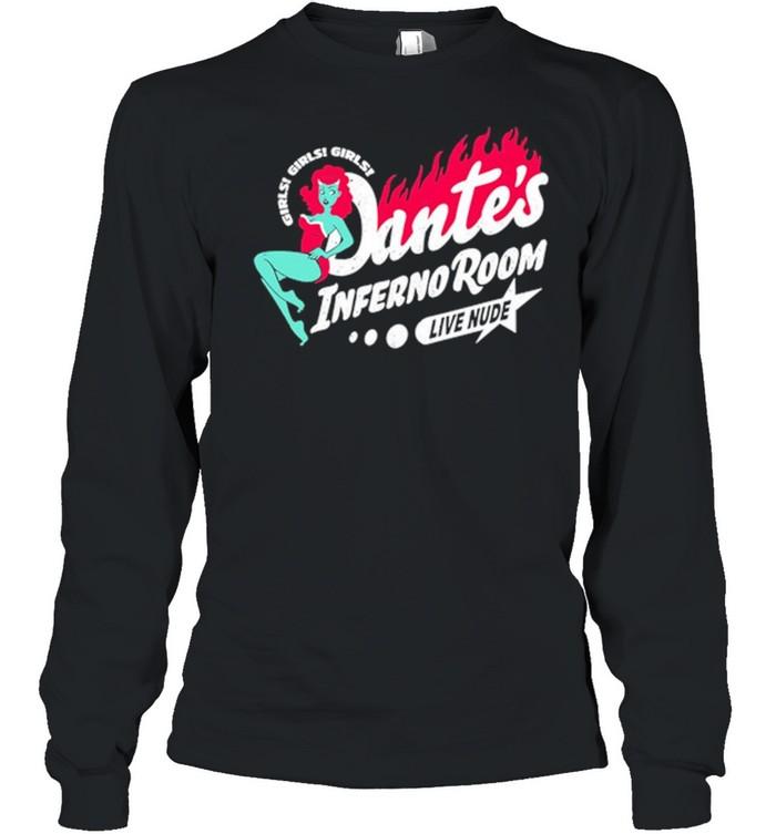 Girls Girls Girls Dantes Inferno Room Live Nude Long Sleeved T-shirt