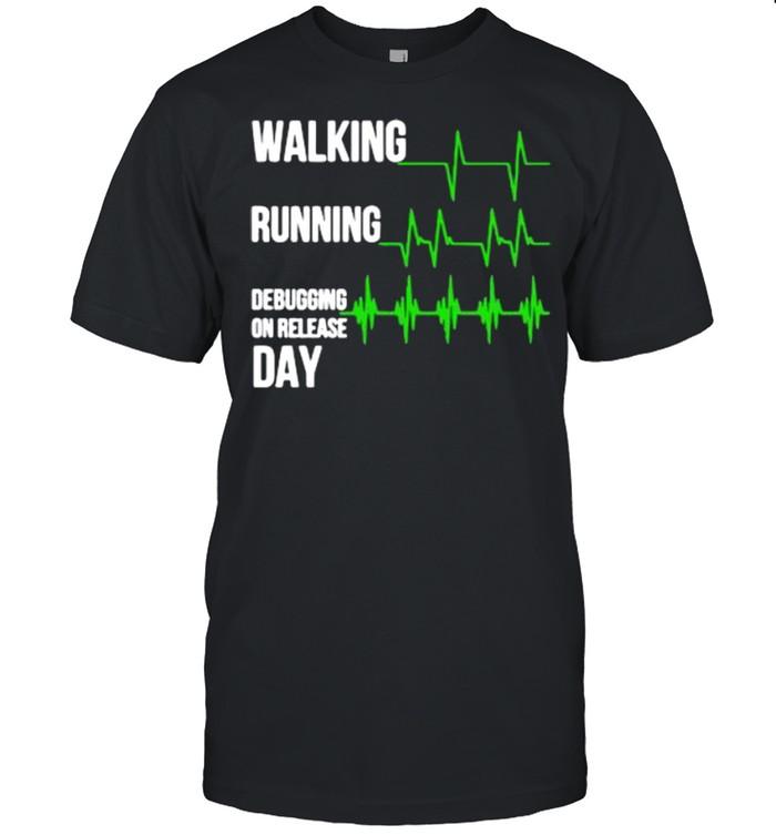 Walking running debugging on release day shirt Classic Men's T-shirt