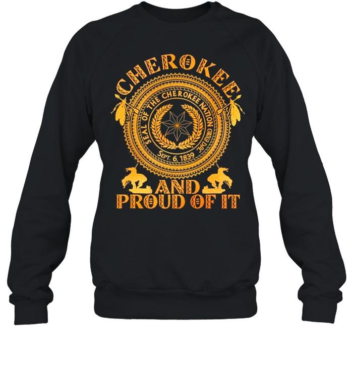 Cherokee And Proud Of It Seal Of The Cherokee Nation CWYA DBP Unisex Sweatshirt