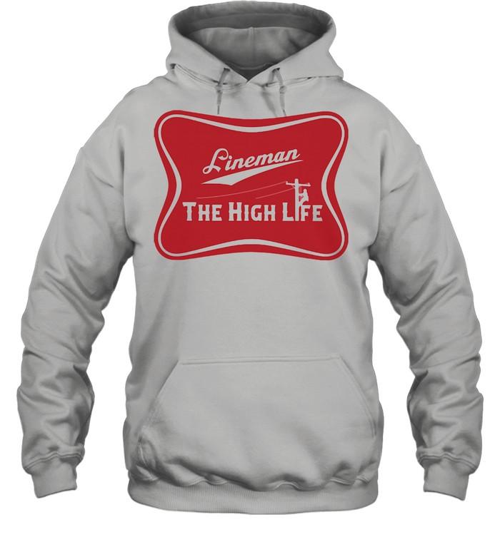 Lineman The High Life Unisex Hoodie