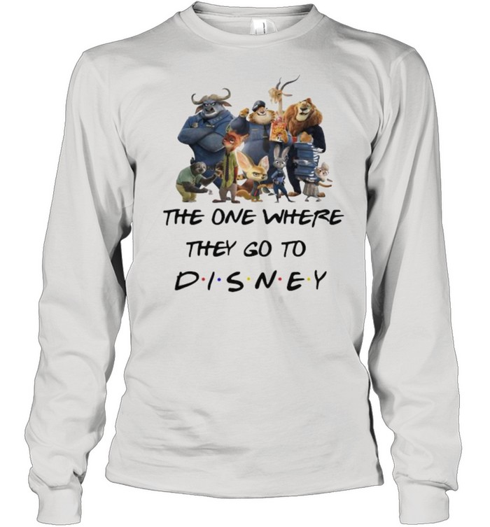 The One Where They Go To Disney Zootopia Movie Long Sleeved T-shirt