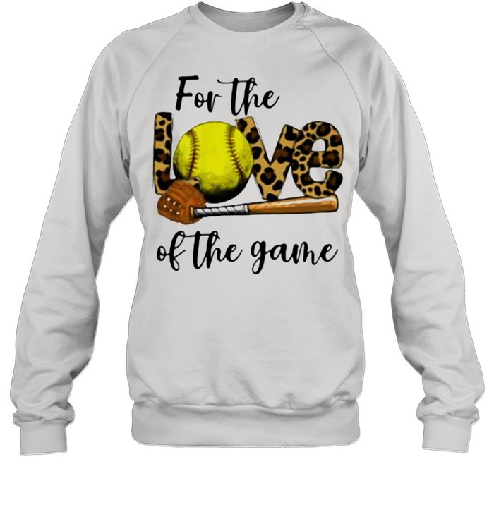 For The Love Of The Game Softball Lepoard Unisex Sweatshirt