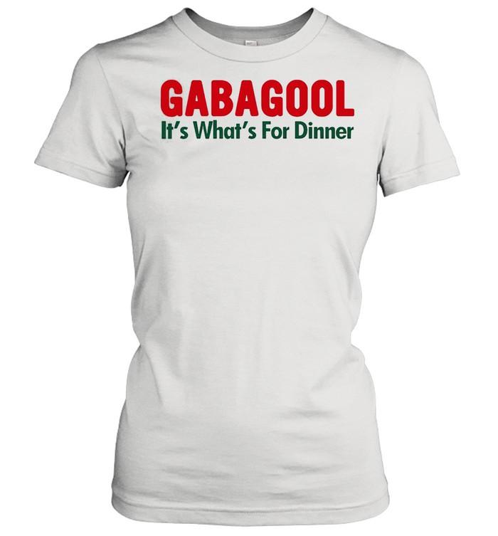 Gabagool its whats for dinner shirt Classic Women's T-shirt