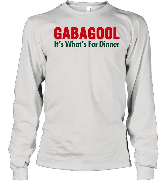Gabagool its whats for dinner shirt Long Sleeved T-shirt
