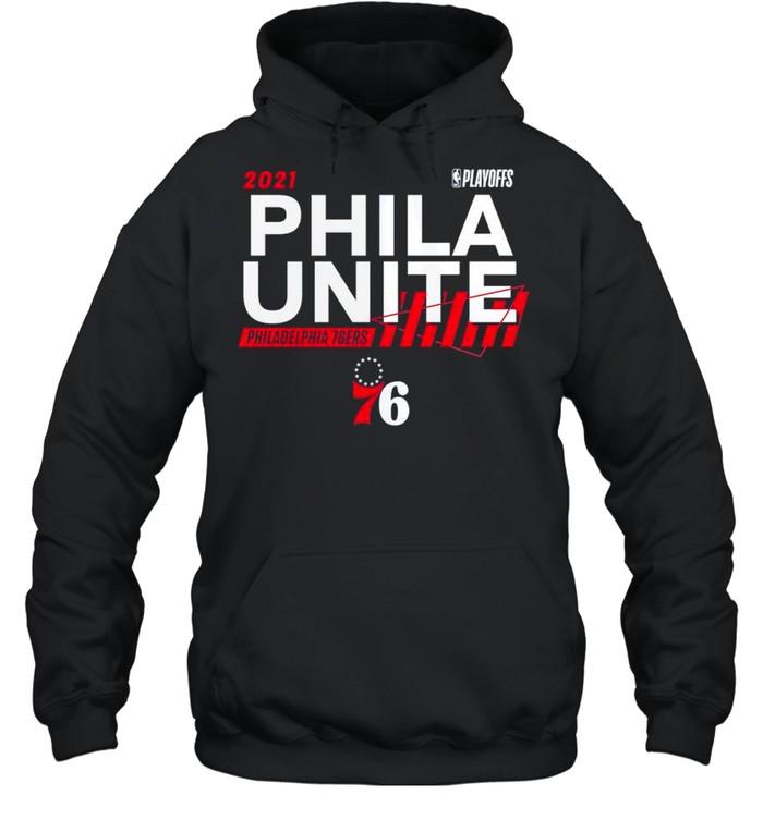 2021 NBA Playoffs Philadelphia 76ers Phila Unite shirt Unisex Hoodie
