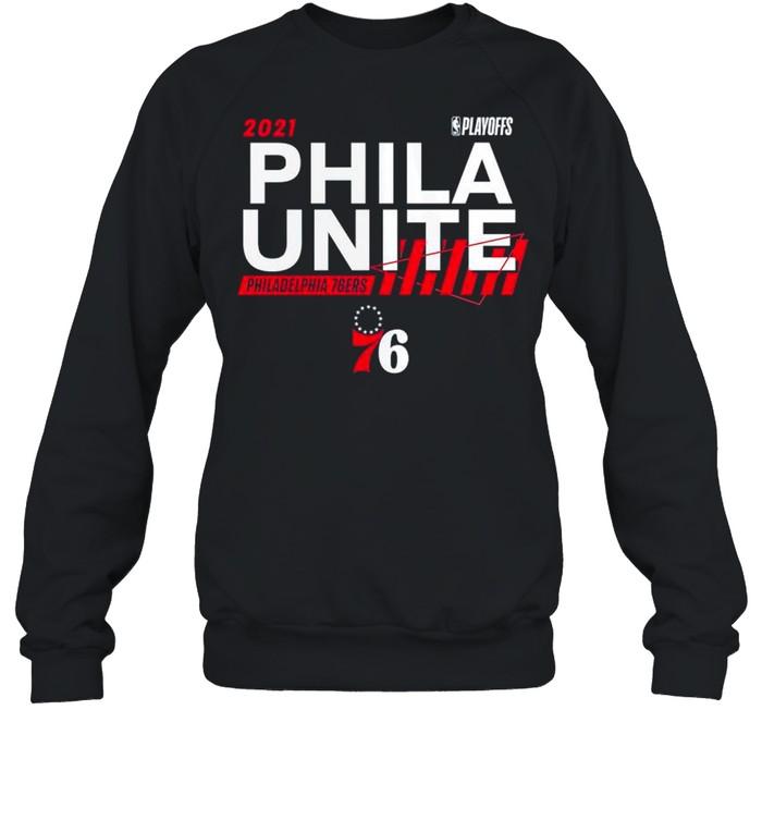 2021 NBA Playoffs Philadelphia 76ers Phila Unite shirt Unisex Sweatshirt