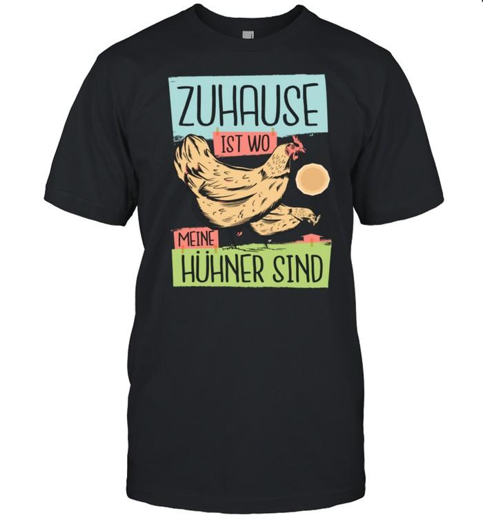 Zuhause Ist Wo Meine Hühner Sind Lustiger Spruch Bauer Langarmshirt shirt Classic Men's T-shirt