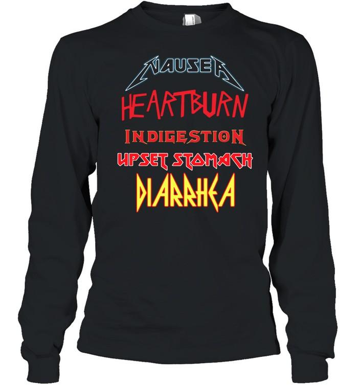 Nausea Heartburn Indigestion shirt Long Sleeved T-shirt