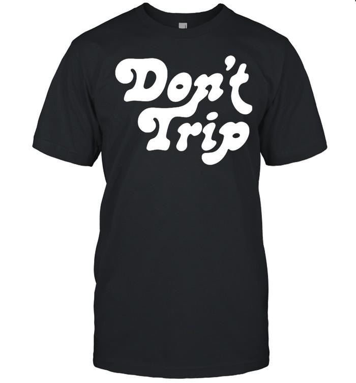 Dont Trip shirt Classic Men's T-shirt