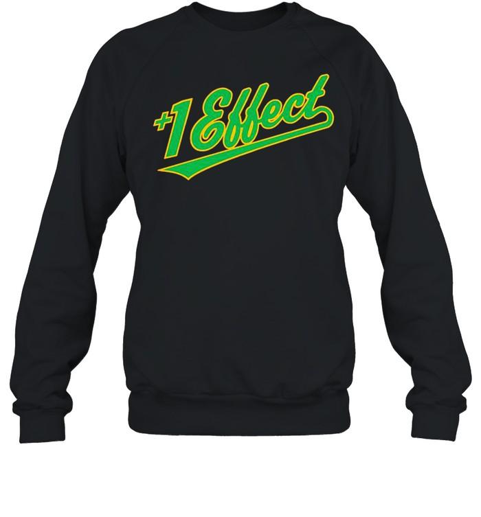 +1 Effect Tony Kemp Partnership shirt Unisex Sweatshirt