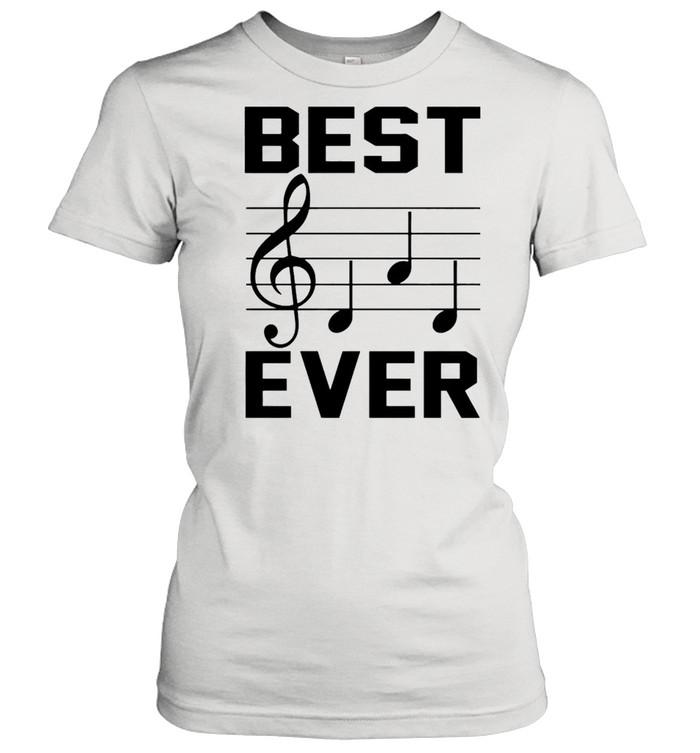 Music note best dad ever shirt Classic Women's T-shirt
