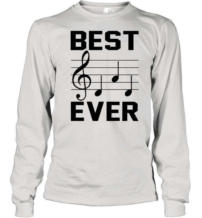 Music note best dad ever shirt Long Sleeved T-shirt