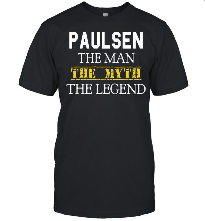 Paulsen The Man The Myth The Legend T-shirt Classic Men's T-shirt