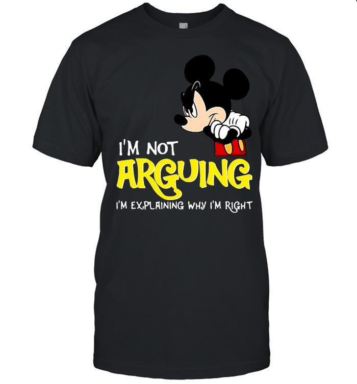 Mickey Mouse I'm Not Arguing I'm Explaining Why I'm Right T-shirt Classic Men's T-shirt