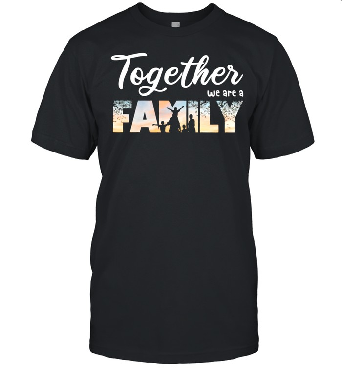 Together We Are A Family shirt Classic Men's T-shirt