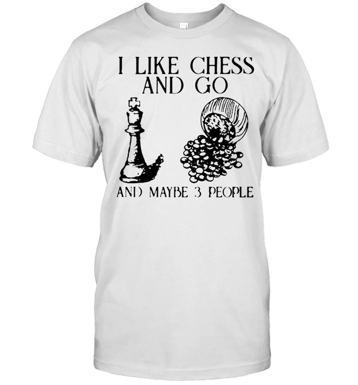 I like chess and go and maybe 3 people shirt Classic Men's T-shirt