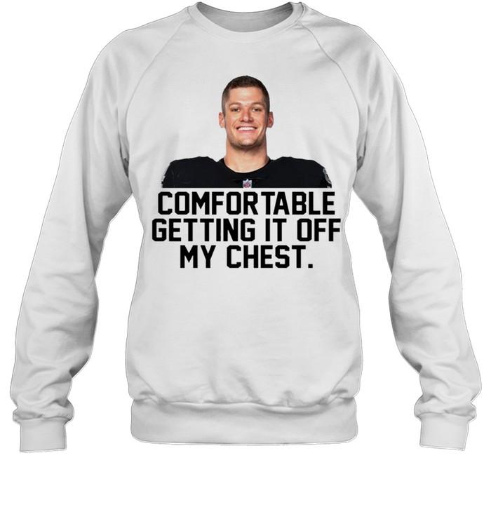 Carl Nassib comfortable getting it off my chest shirt Unisex Sweatshirt