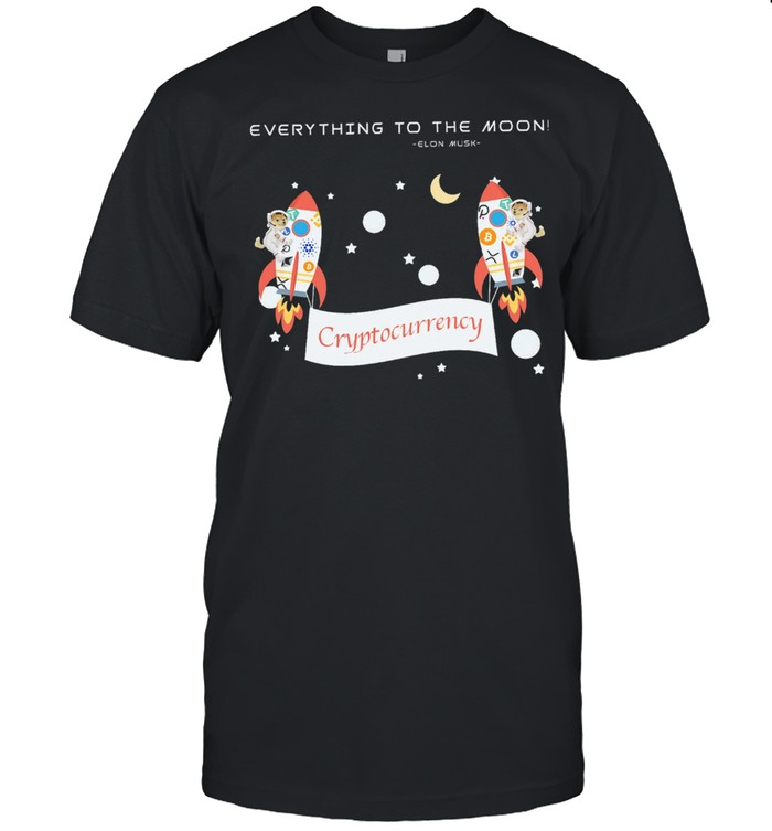 Everything to the moon elon musk crypto currency shirt Classic Men's T-shirt