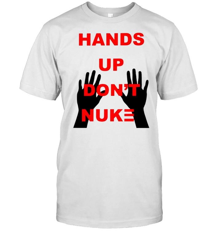Hands up dont nuke shirt Classic Men's T-shirt