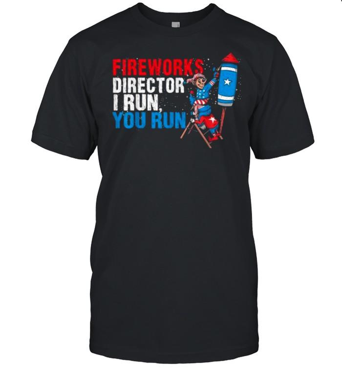 Fireworks Director I Run You Run 4th Of July  Classic Men's T-shirt