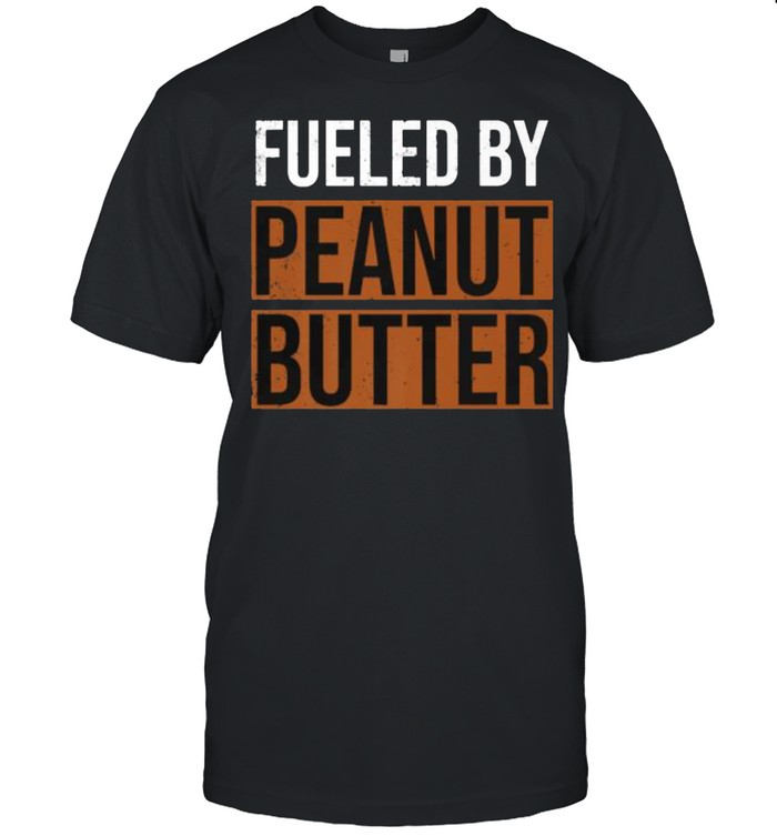 Fueled by Peanut Butter T- Classic Men's T-shirt