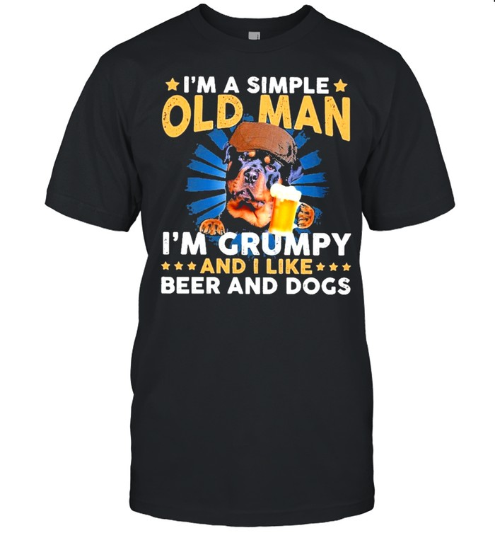 Rottweiler im a simple old man im grumpy and I like beer and dogs shirt Classic Men's T-shirt