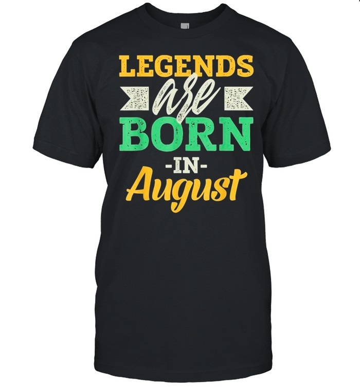 Legends Are Born In August Us 2021 shirts Classic Men's T-shirt