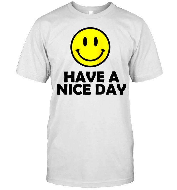 Have a Nice Day Meme shirt Classic Men's T-shirt