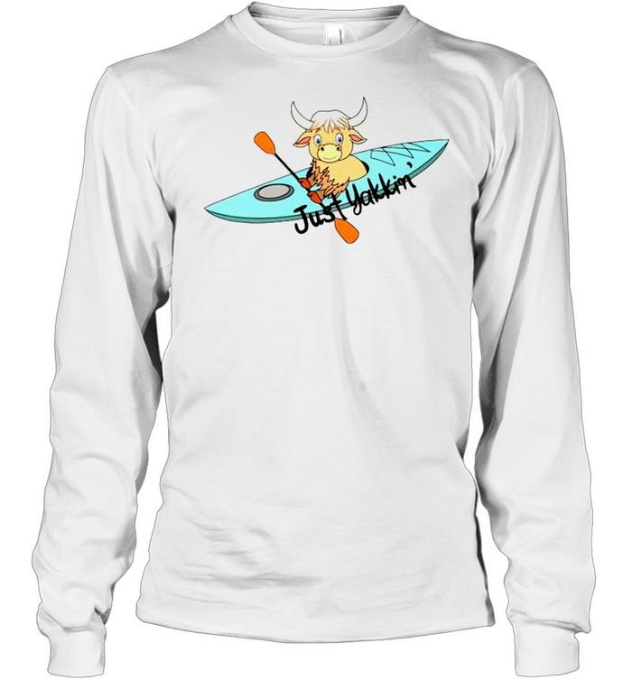Kayaking just Yakkin' shirt Long Sleeved T-shirt