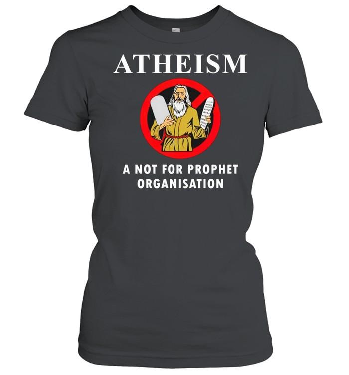 Atheism a not for prophet organisation shirt Classic Women's T-shirt