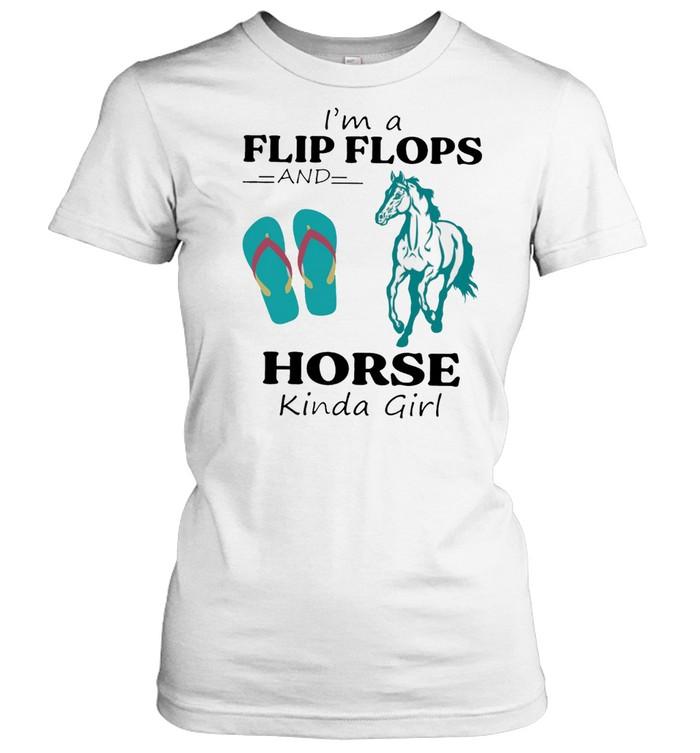 Im A Flip Flops And Horse Kinda Girl shirt Classic Women's T-shirt
