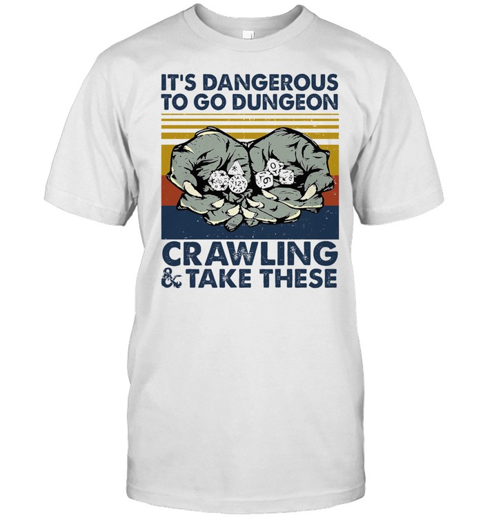 Its dangerous to go dungeon crawling and take these vintage shirt Classic Men's T-shirt