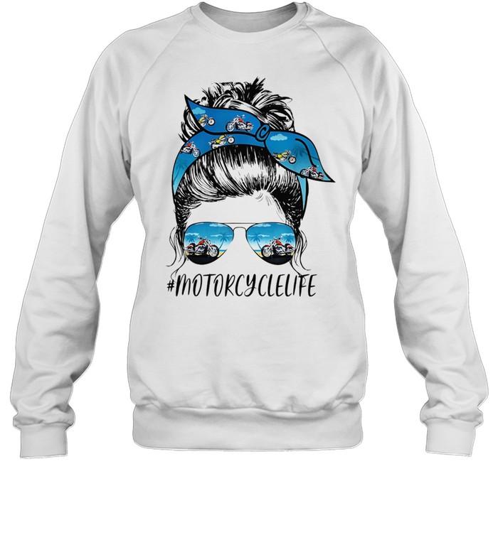 MOTORCYCLE Life Messy Motorcyclelife shirt Unisex Sweatshirt