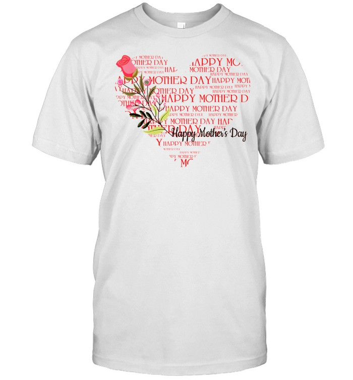 Happy Mother's Day shirt Classic Men's T-shirt