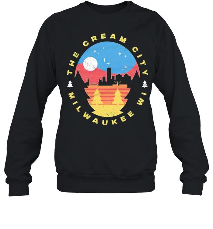 Milwaukee Wisconsin The Cream City shirt Unisex Sweatshirt