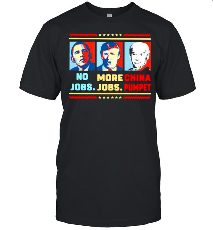 No jobs more jobs trump china pumpet biden shirt Classic Men's T-shirt
