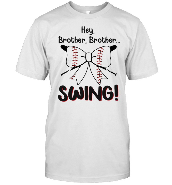 Baseball Sister Hey Brother Brother Swing T-shirt Classic Men's T-shirt