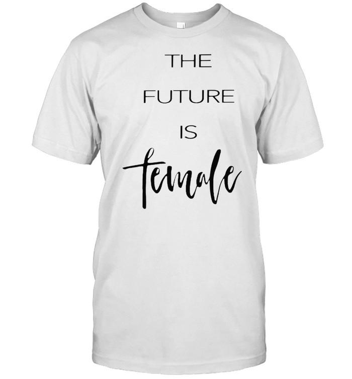 The future is female shirt Classic Men's T-shirt